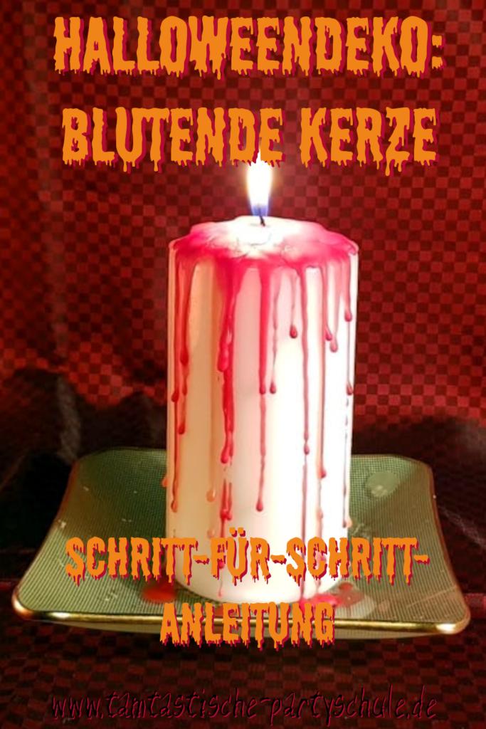 Halloween Deko: blutende Kerze (Schritt-für-Schritt-Anleitung)